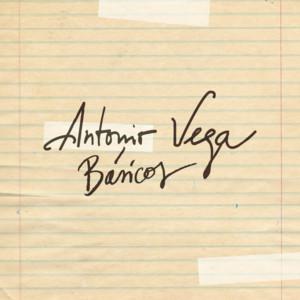 Antonio Vega: Básicos