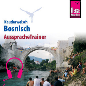 Reise Know-How Kauderwelsch AusspracheTrainer Bosnisch Audiobook