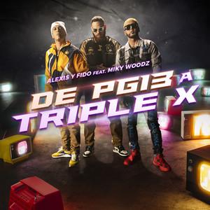 De PG13 A Triple X