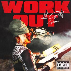 Lil Gotit, Gunna - Work Out (feat. Gunna) Mp3 Download
