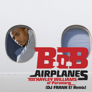 Airplanes (feat. Hayley Williams of Paramore) [DJ FRANK E! Remix]