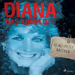 Diana - Das Komplott (Ungekürzt) Audiobook