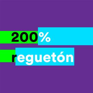 200% Reguetón album