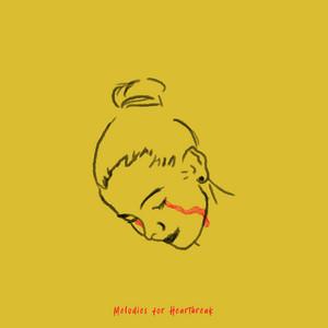 Melodies for Heartbreak