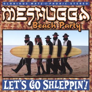 Tzena Tzena by Meshugga Beach Party