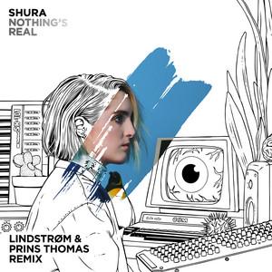 Nothing's Real (Lindstrøm & Prins Thomas Remix)