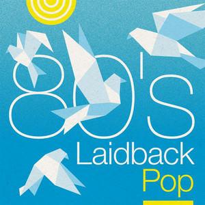 80's Laidback Pop