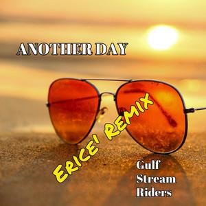 Another Day (Ericé Remix)