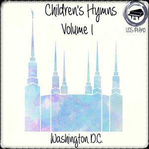 Children's Hymns Volume 1 - LDS Hymns