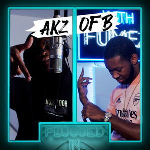 AKZ OFB x Fumez The Engineer- Plugged In Freestyle