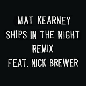 Ships In The Night (Remix)