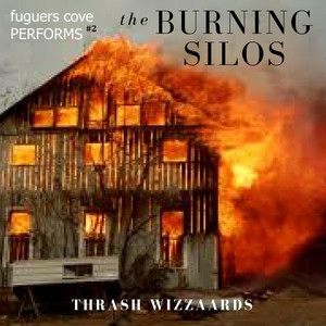 "Performs the Burning Silo's ""Thrash Wizzards"" album"