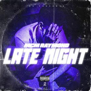 Late Night by MCM Raymond