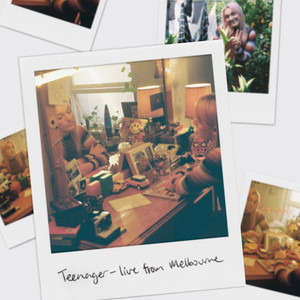 Teenager (Live From Melbourne)