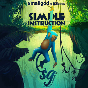 Smallgod, R2Bees - Simple Instruction