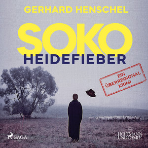 Soko Heidefieber: Kriminalroman Audiobook