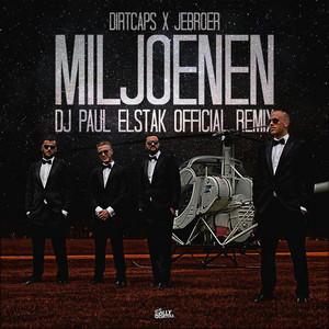 Miljoenen (DJ Paul Elstak Official Remix)