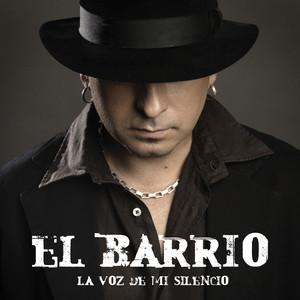 La Voz de Mi Silencio - El Barrio