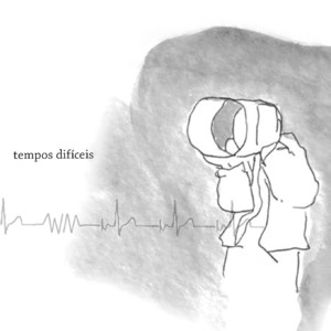 Tempos Difíceis album
