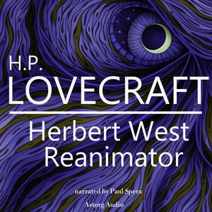 Hp Lovecraft : Herbert West - Reanimator