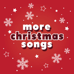 More Christmas Songs