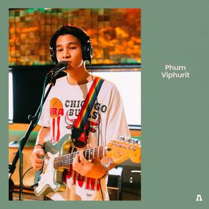 Phum Viphurit on Audiotree Live