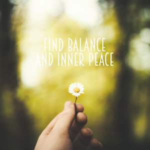 Find Balance and Inner Peace album