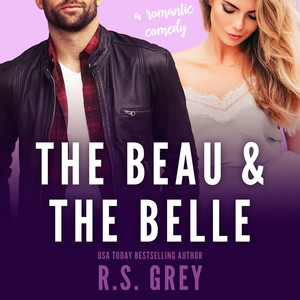 The Beau & the Belle (Unabridged) Audiobook