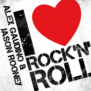 Key Bpm For I Love Rock N Roll Radio Edit By Alex Gaudino Jason Rooney Tunebat