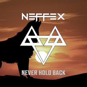 Never Hold Back