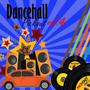 Dancehall Pickout, Vol. 4