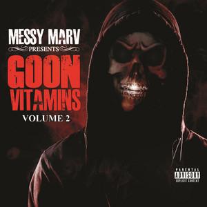 Messy Marv presents Goon Vitamins Volume 2