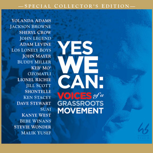 Yes We Can: Voices Of A Grassroots Movement