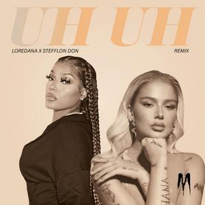 Uh Uh Remix