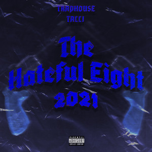 The Hateful Eight 2021