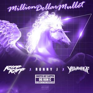 Million Dollar Mullet (ChopNotSlop Remix)