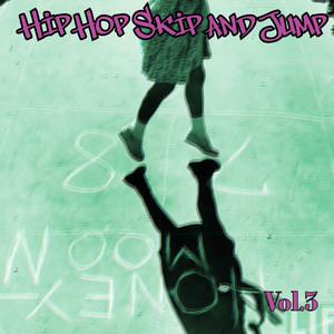 Hip Hop Skip and Jump, Vol. 3