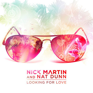 Nick Martin, Nat Dunn – Looking For Love (Studio Acapella)