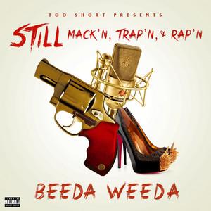 Too $Hort Presents Still Mack'n Trap'n & Rap'n