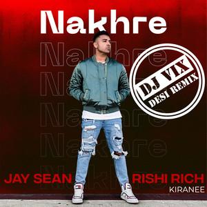 Nakhre (Dj Vix Desi Remix)