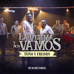 Somos Ajenos by Toño Y Freddy