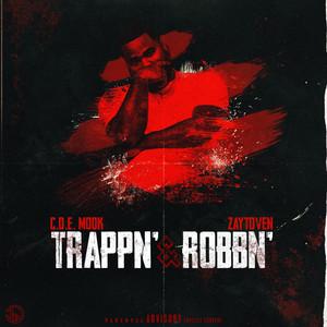 Trappn' & Robbn'
