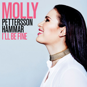 I'll Be Fine by Molly Hammar
