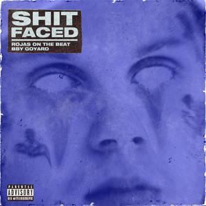 Shit Faced