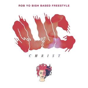 Rob Yo Bish Based Freestyle (feat. I Love Makonnen)