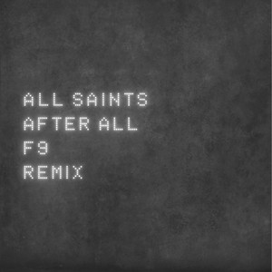 After All (F9 Mixes)