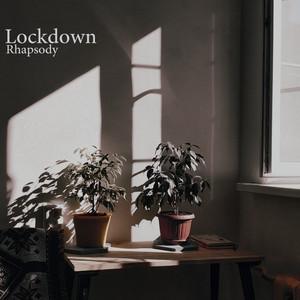 Lockdown Rhapsody