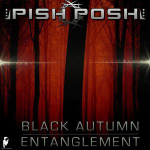 Black Autumn / Entanglement