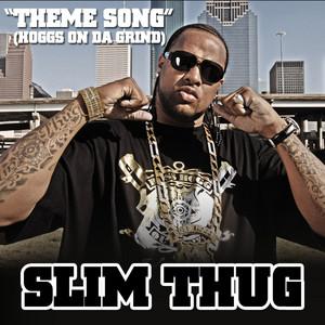 Theme Song (Hoggs On Da Grind)