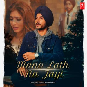 Mano Lath Na Jayi cover art